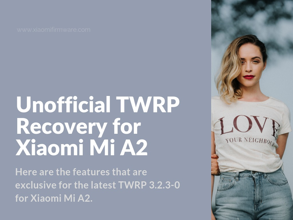 Download and Install TWRP for Mi A2