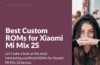 Download Custom Firmware for Mi Mix 2S (polaris)