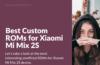 Download Custom Firmware for Mi Mix 2S (polaris)