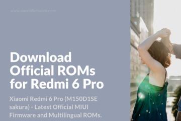 Redmi 6 Pro (M150D1SE sakura) Firmware