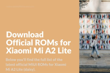 Latest MIUI Firmware for Mi A2 Lite
