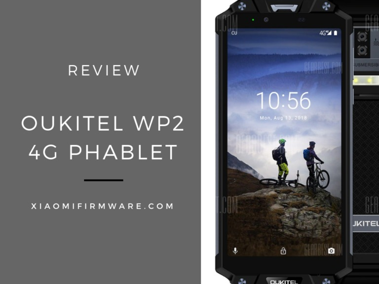 Reviewing The Oukitel WP2 Smartphone