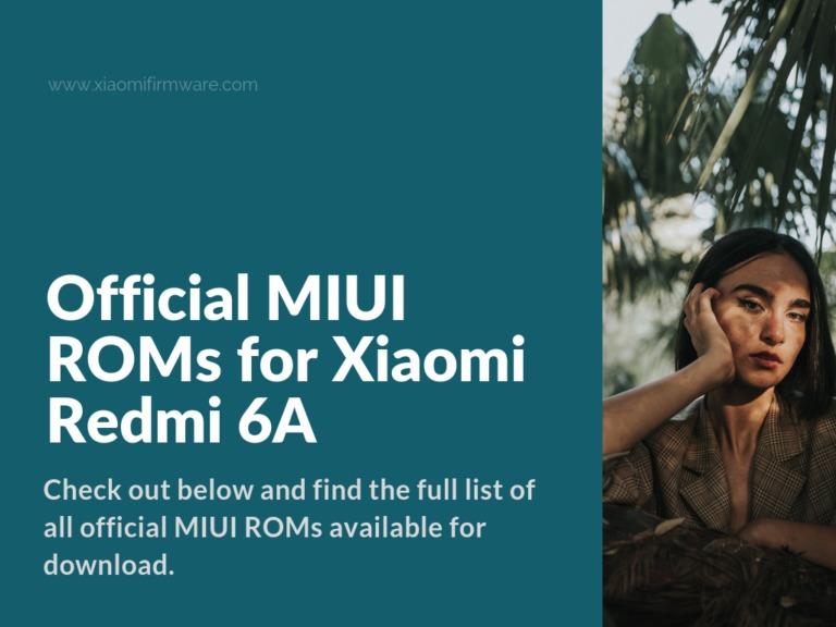Latest MIUI Firmware for Redmi 6A (CACTUS)
