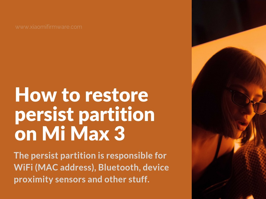 Unbrick Xiaomi Mi Max 3 (nitrogen) Persist Partition