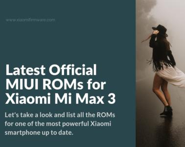 Download MIUI ROMs for Mi Max 3 (Nitrogen)