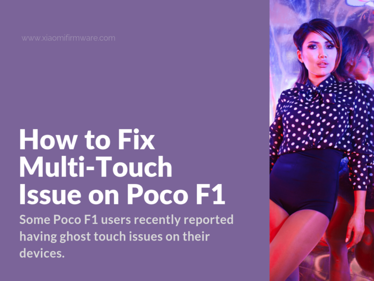 pocophone f1 multi touch issue