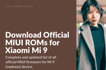 Xiaomi Mi9 Latest Official Firmware