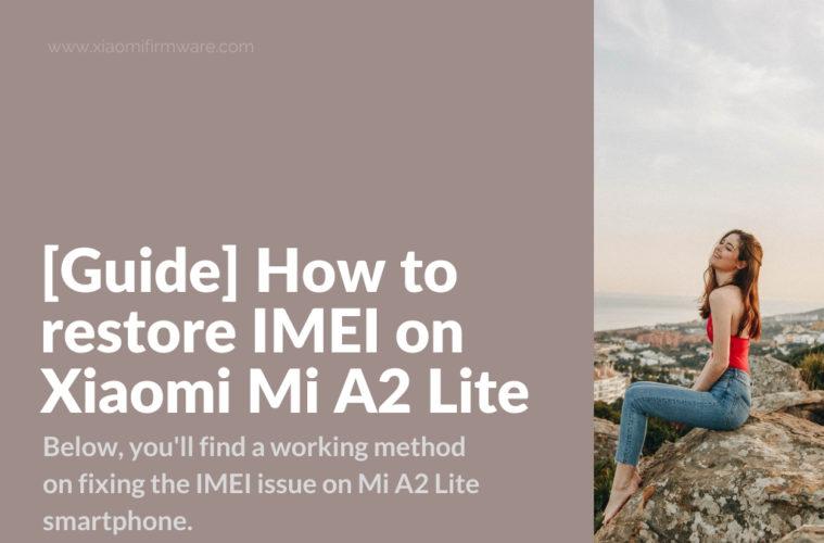 Mi A2 Lite Fixing Broken IMEI