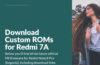 unofficial roms redmi 7a
