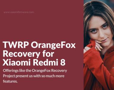 Redmi 8 TWRP OrangeFox