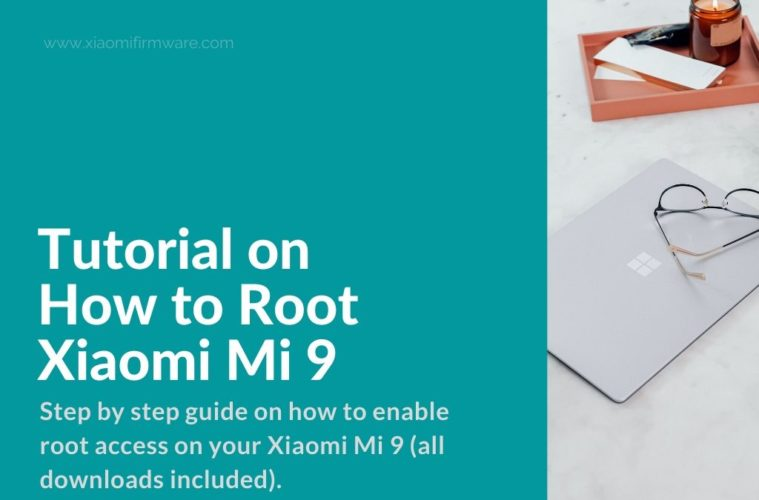 rooting method for xiaomi mi 9