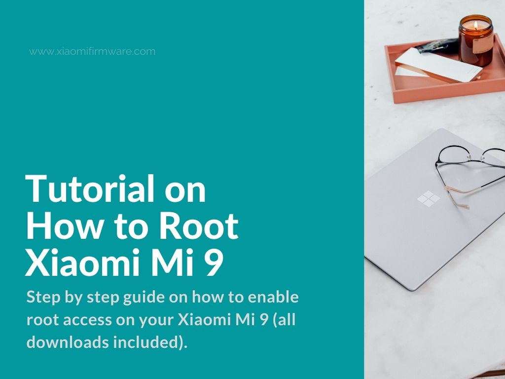 rooting method for xiaomi mi 9