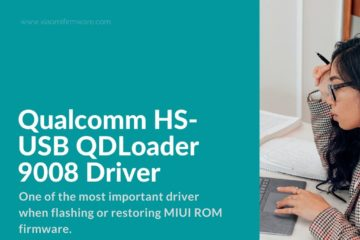 Download latest Qualcomm Driver for MIUI