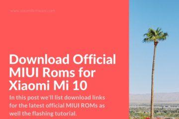 Latest MIUI Roms for Mi10