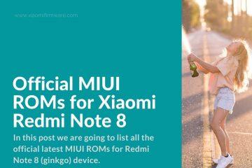 Xiaomi Redmi Note 8 Official Firmware