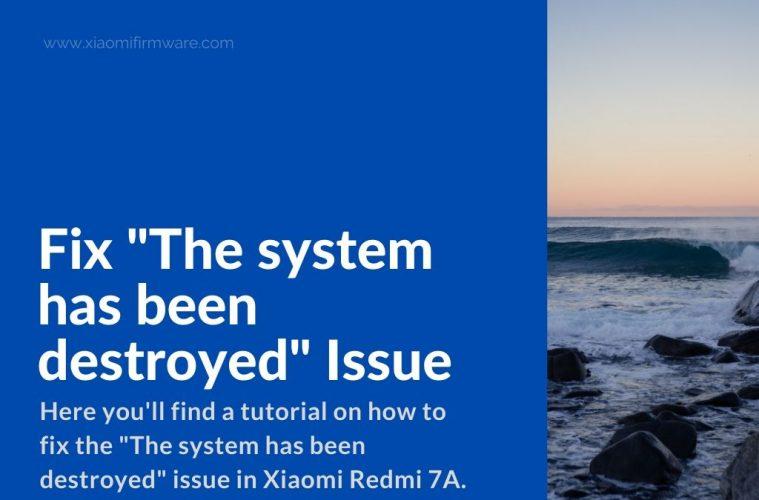 fix xiaomi redmi 7a system destroyed