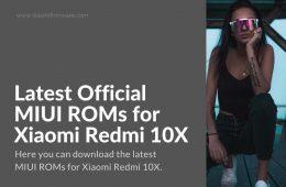 Redmi 10X Latest Firmware