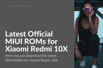 Redmi 10X Latest Firmware
