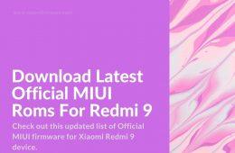 latest Redmi 9 ROMs