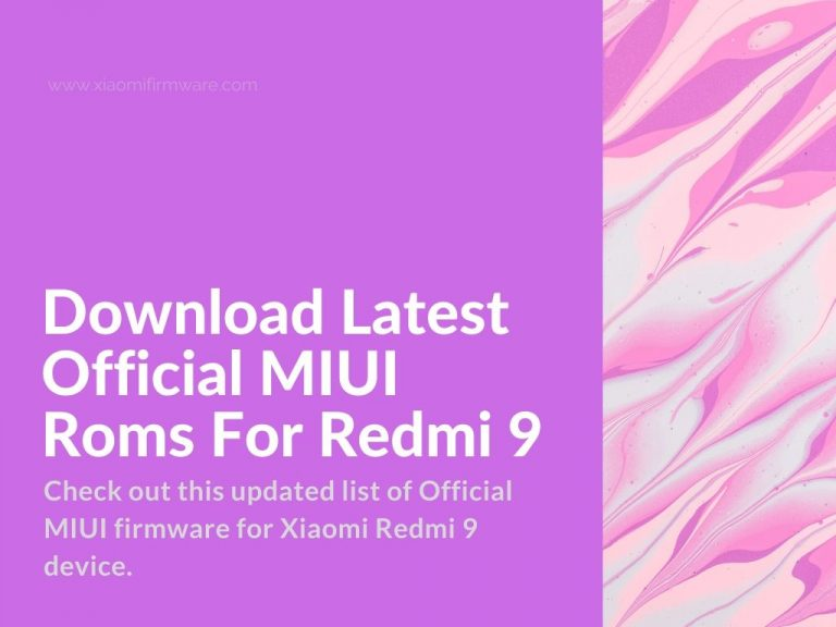 latest Redmi 9 ROMs