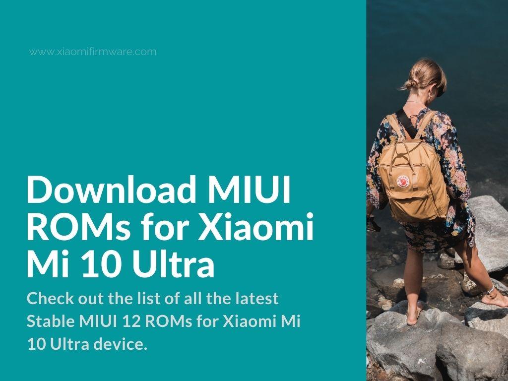 mi10 Ultra Xiaomi Firmware