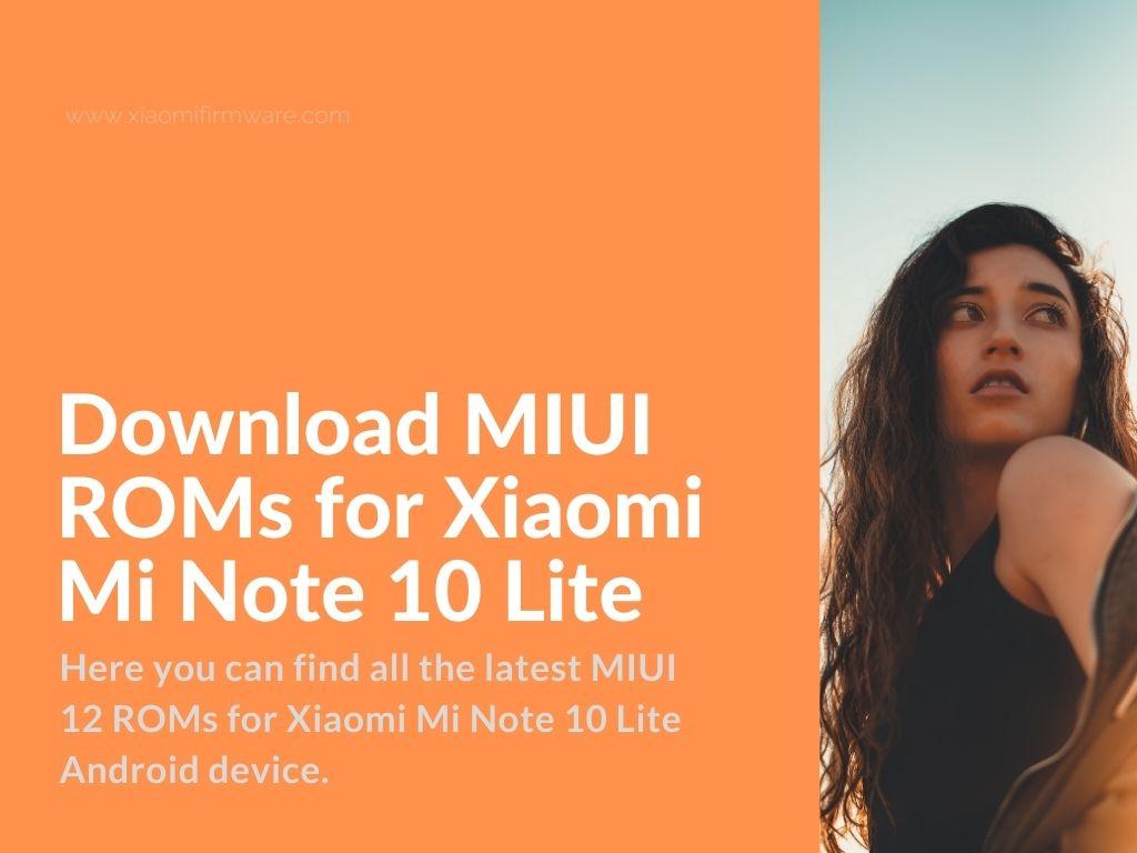Mi Note 10 MIUI Firmware