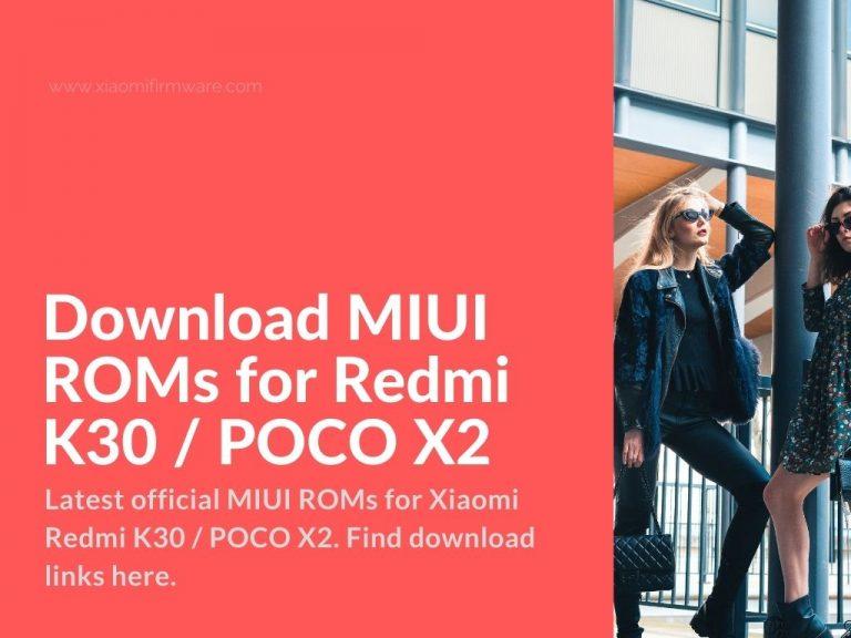 poco x2 redmi k30 xiaomi firmware