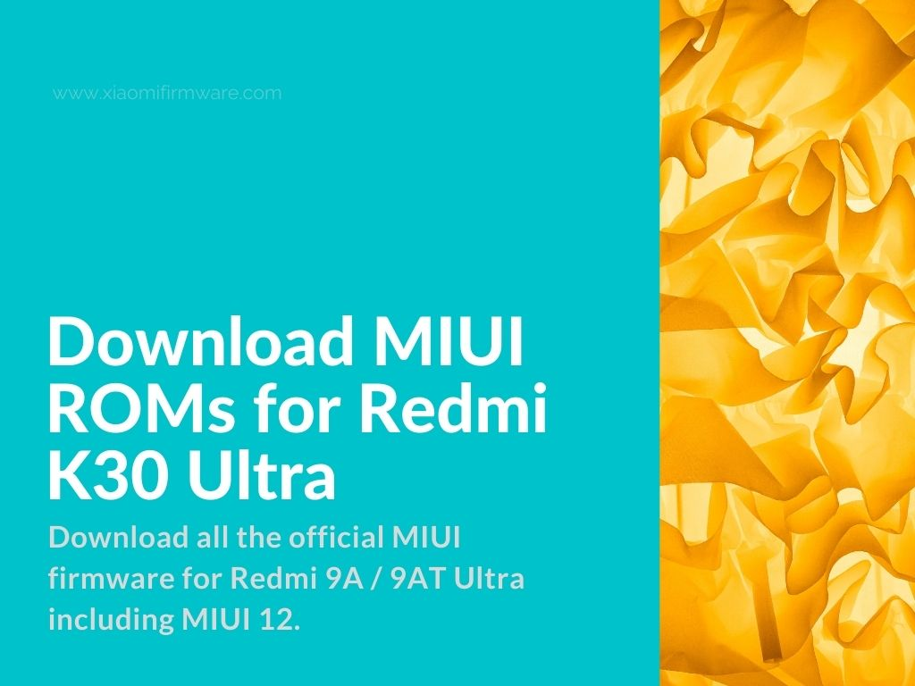 Redmi K30 Ultra Official ROMs