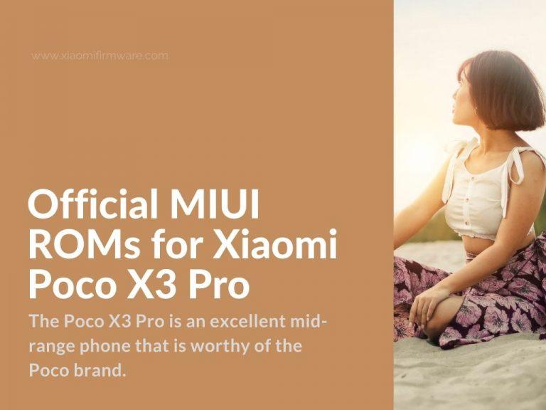 MIUI ROMs for Poco X3 Pro