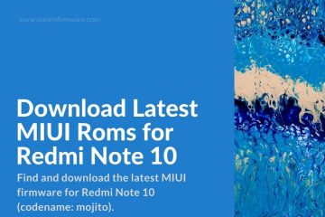 latest firmware for redmi note 10